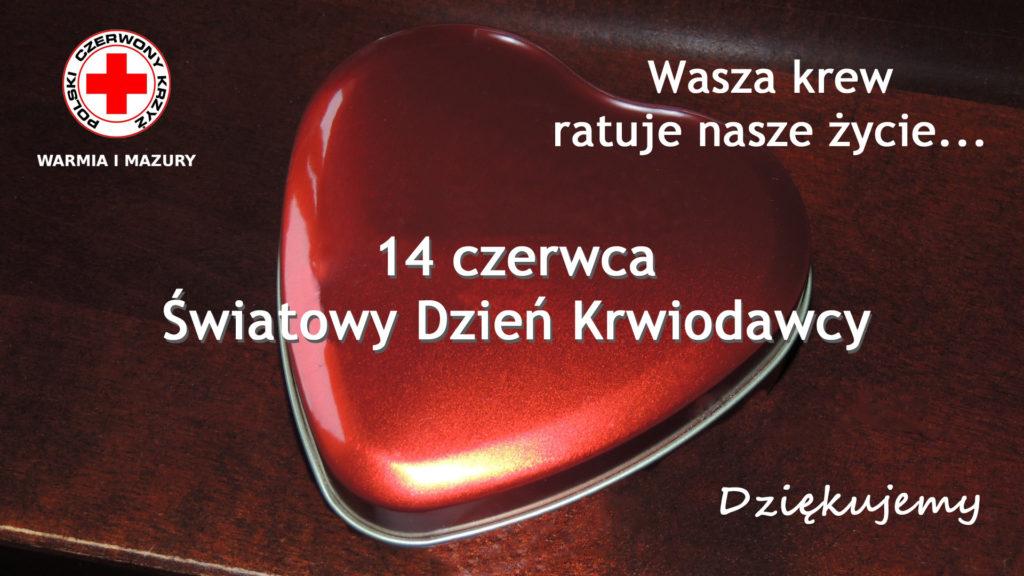 Serdeczne podziękowania dla Krwiodawców, których determinacja i zapał ratuje ludzkie życie.  W imieniu Warmińsko-Mazurskiego Oddziału Okręgowego Polskiego Czerwonego Krzyża serdeczne życzenia wytrwałości w osiąganiu celów oraz satysfakcji i radości na co dzień życzą Dorota d'Aystetten - Dyrektor WMOO PCK i Zbigniew Zawadzki - Prezes WMOO PCK